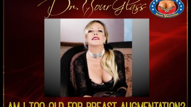 AM I TOO OLD FOR BREAST AUGMENTATION