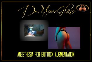 Anesthesia for buttock augmentation