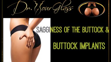 Sagginess of the buttock and buttock implants