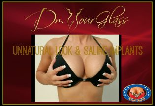 Unnatural look with saline implants